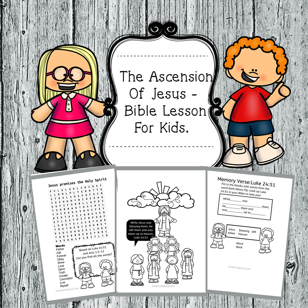 Free printable for kids bible lesson the Ascension Of Jesus.