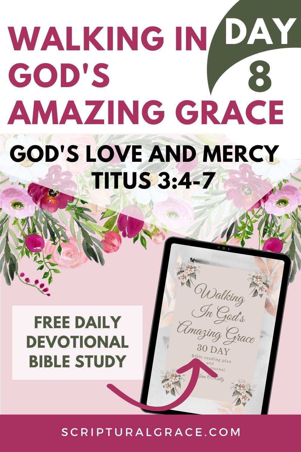 Daily devotional Titus 3:4-7 Day 8 walking in God's amazing grace free printable