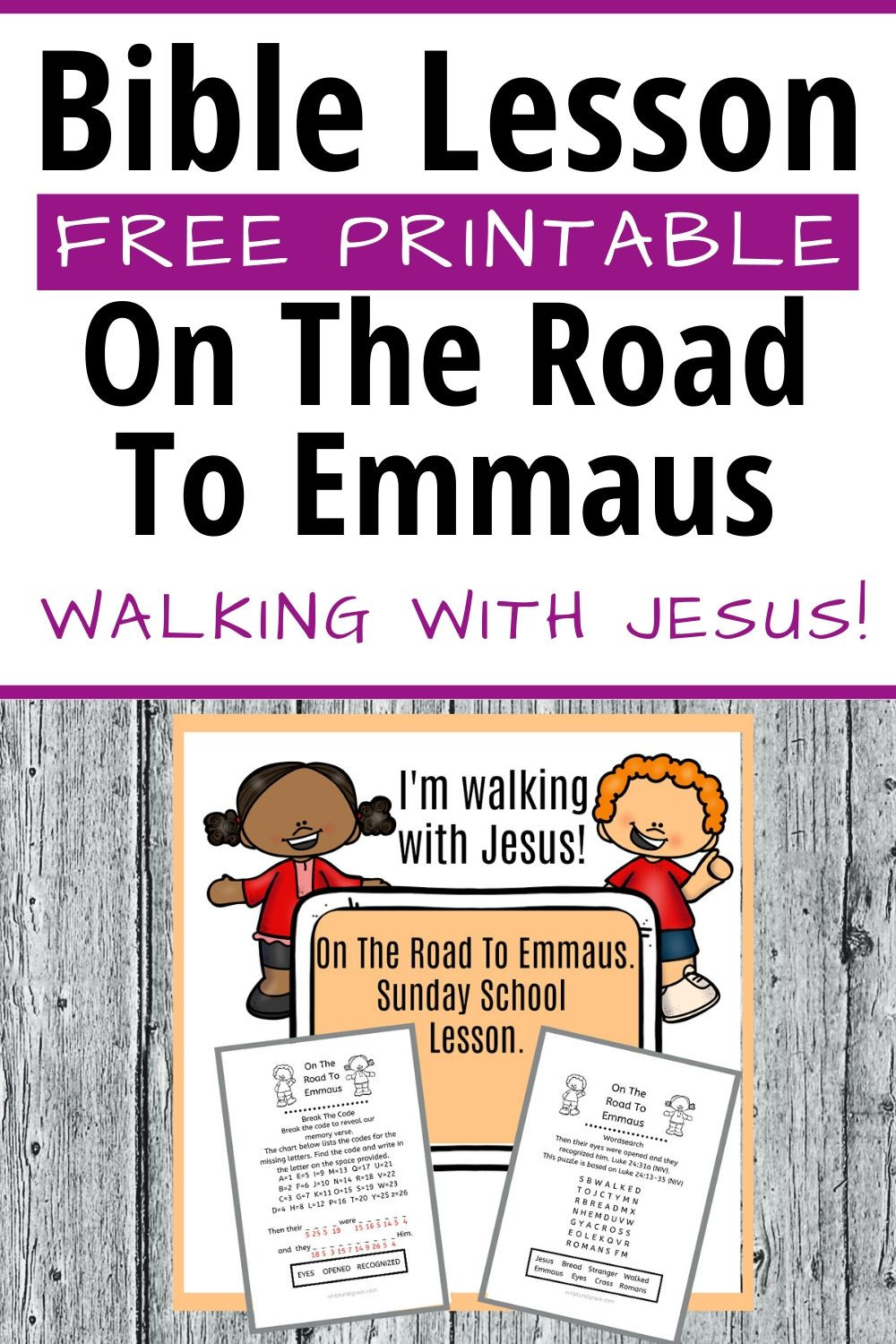 Free bible lesson and free printable on the road to Emmaus