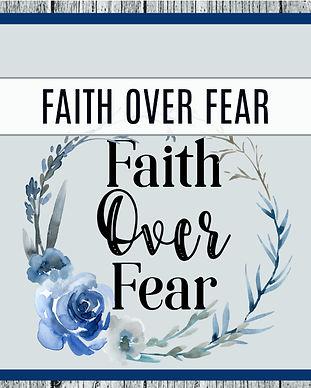 Faith over fear700.jpg