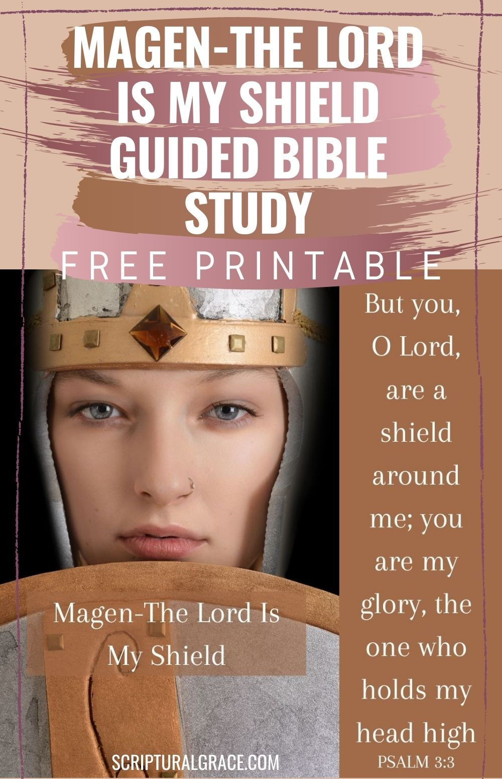 Magen name of God The Lord Is My Shield. Bible study and free printable