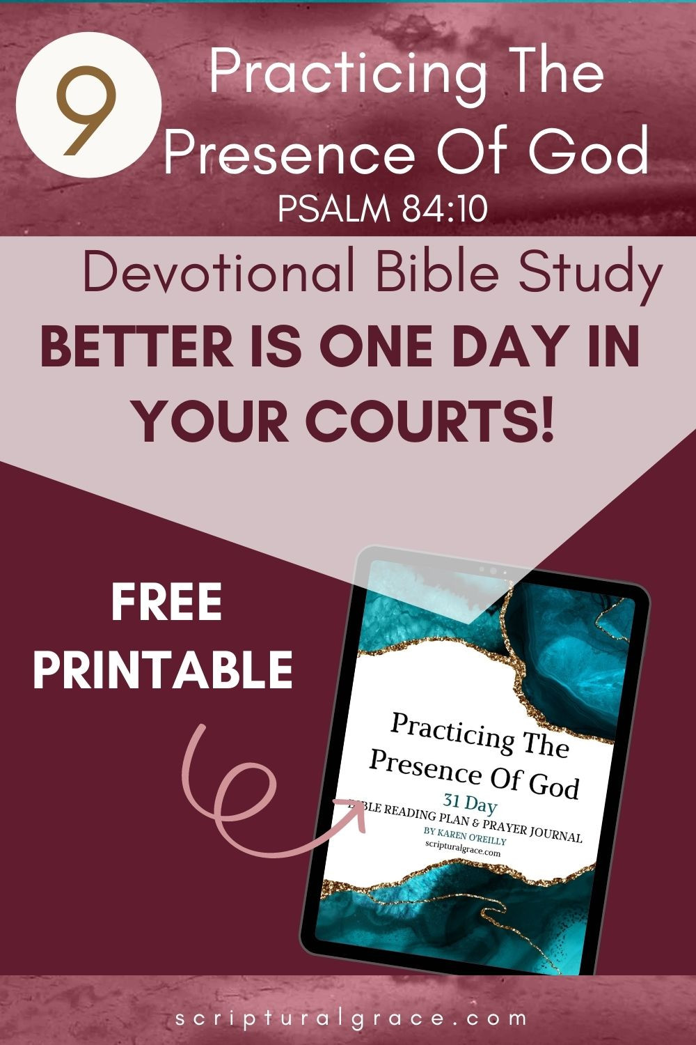 FREE PRINTABLE PRACTICING THE PRESENCE OF GOD PSALM 84:10 BETTER IS ONE DAY IN YOUR COURTS