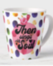 Then sings my soul latte mug.jpg