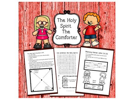 The Holy Spirit, The Comforter - Bible Lesson For Kids- John 14:15-21.