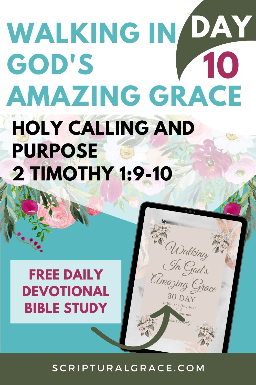 Daily devotional for women 2 Timothy 1:9-10