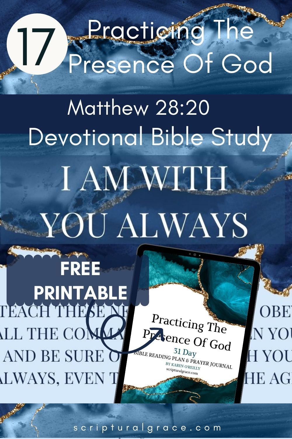 Devotional bible study Matthew 28 20 I am with you always and free printable prayer journal