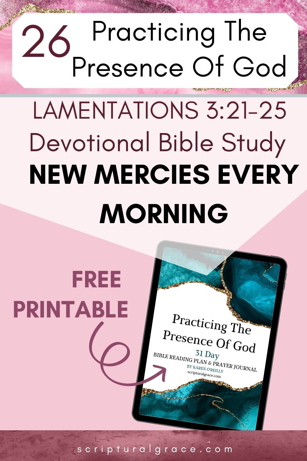 New mercies every morning Lamentations 3:21-25 devotional bible study for women and free printable prayer journal