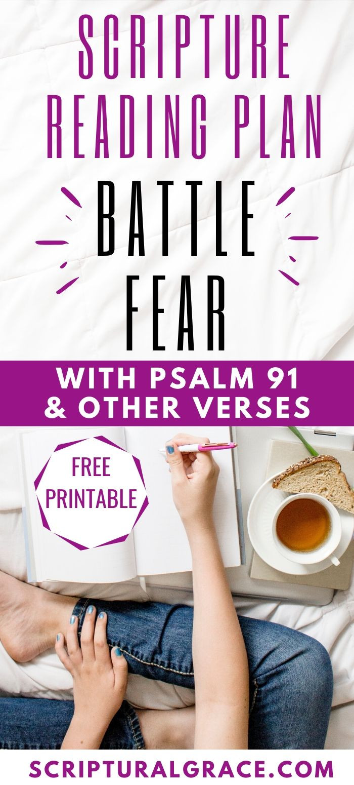 Scripture plan on fear with free printable of Psalm 91