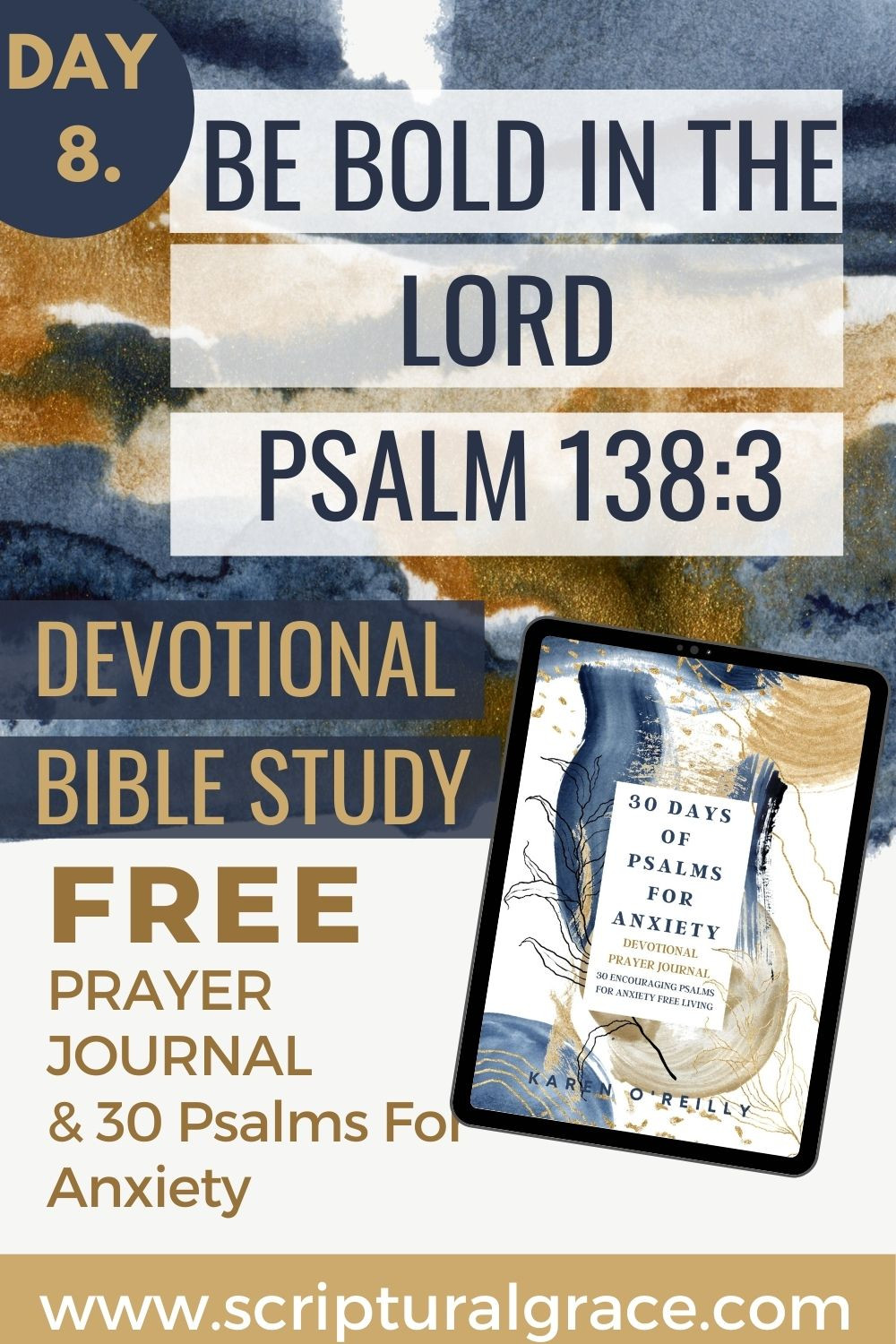 BE BOLD IN THE LORD PSALM 138 3 DEVOTIONAL