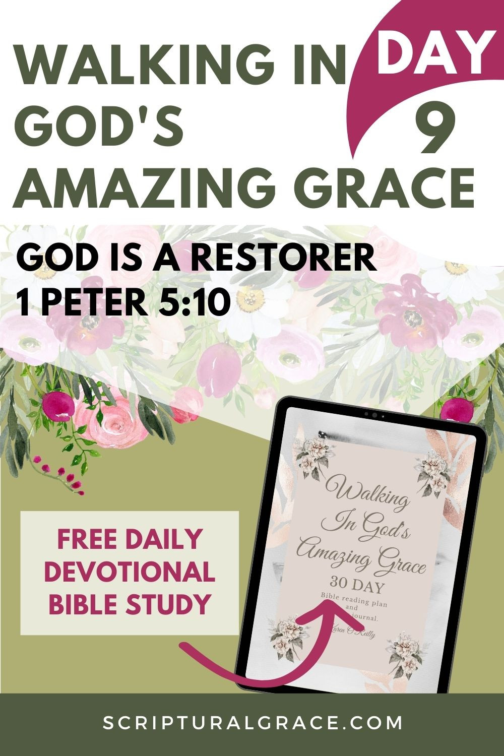 Daily devotional on 1 Peter 5:10 God is a restorer. free printable.