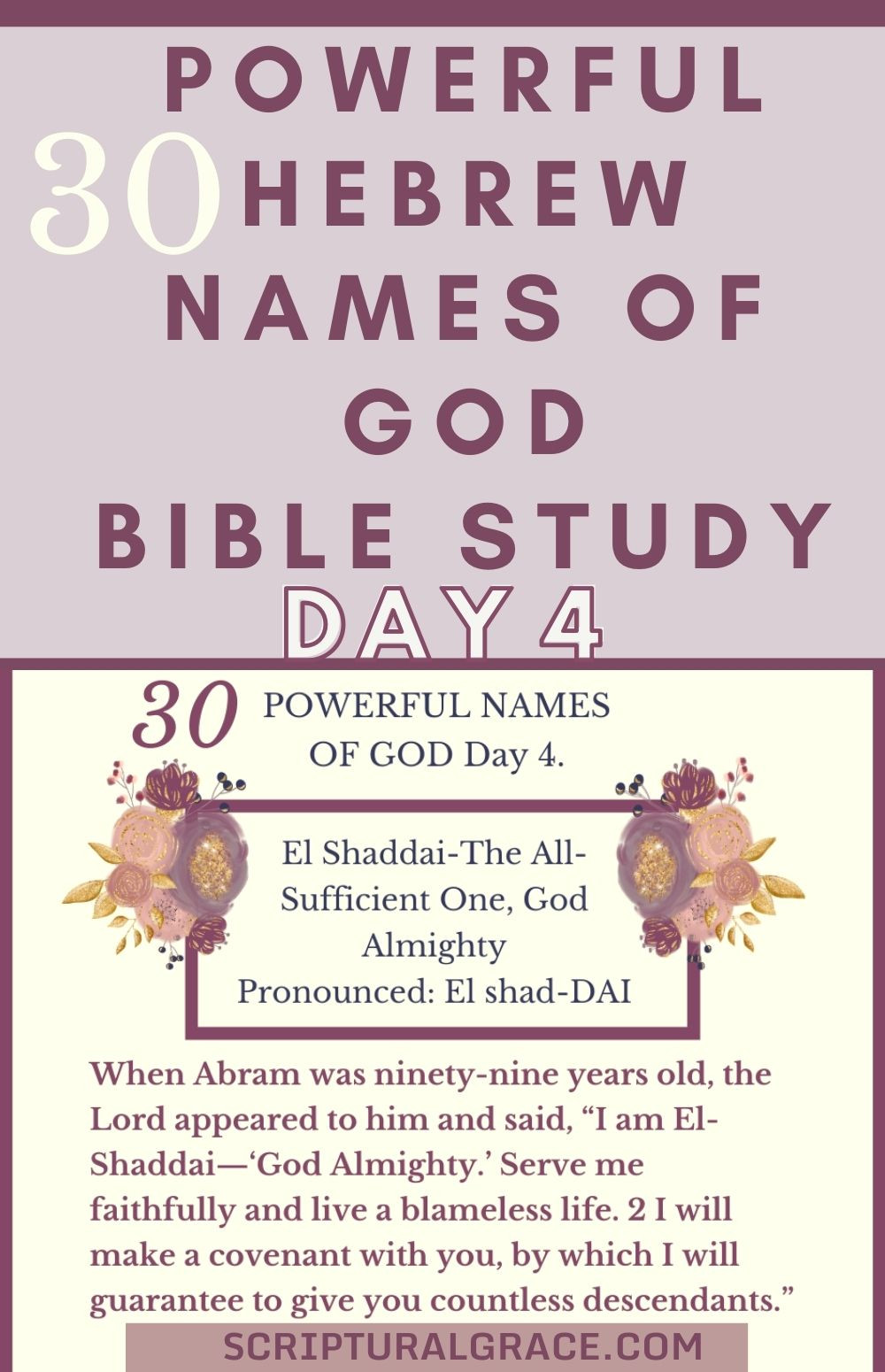 El Shaddai 30 Names Of God Day 4. Free Printable