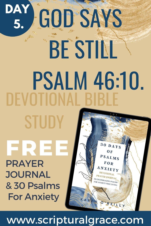God says be still psalm 46 10 devotional bible study free printable