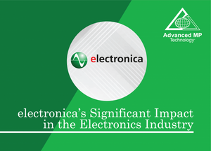 electronica's Significant Impact in the Electronics Industry