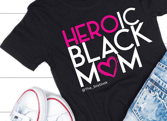 HEROIC BLACK MOM TEE