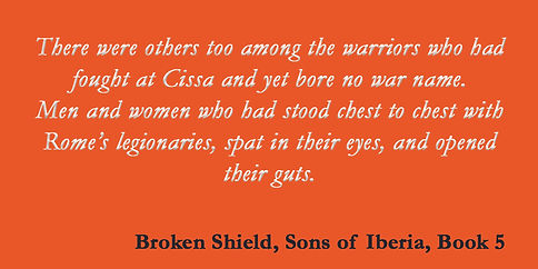 quote from Broken Shield, Sons of Iberia, Book 5