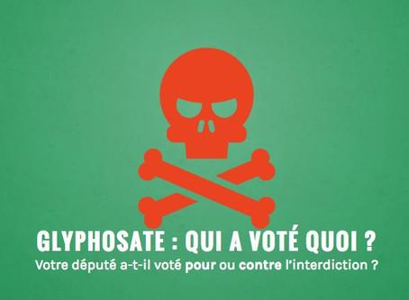 Interdiction du glyphosate : qu'a voté votre député-e ?
