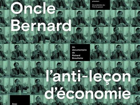 """Projection du FILM """" Oncle Bernard l'Anti-leçon d'économie"""""""