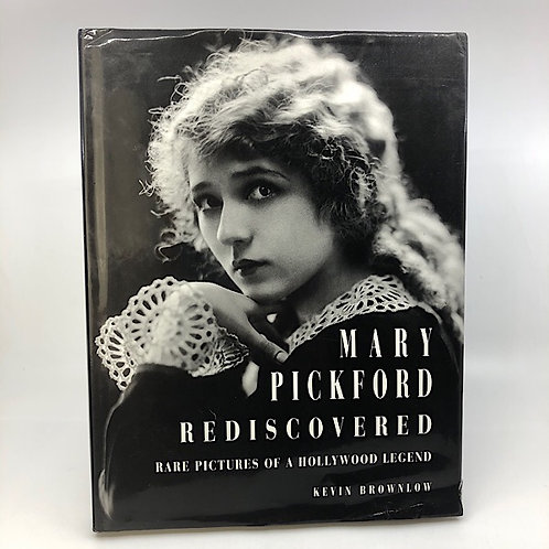 MARY PICKFORD REDISCOVERED BY KEVIN BROWNLOW