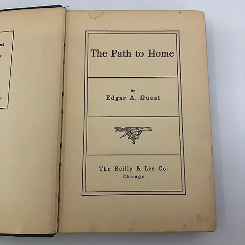 THE PATH TO HOME BY EDGAR A. GUEST