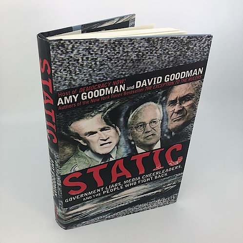 STATIC BY AMY GOODMAN & DAVID GOODMAN