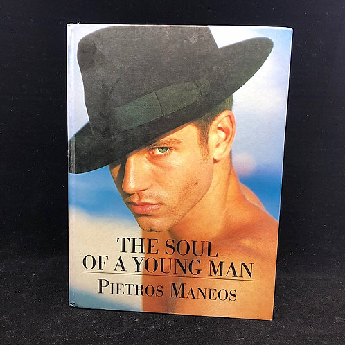 THE SOUL OF A YOUNG MAN: POETRY BY PIETROS MANEOS (SIGNED)