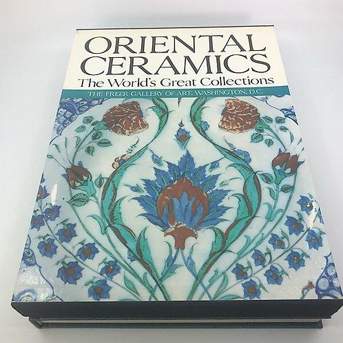 ORIENTAL CERAMICS: THE FREER GALLERY OF ART