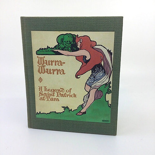 WURRA-WURRA: A LEGEND OF SAINT PATRICK AT TARA BY CURTIS DUNHAM