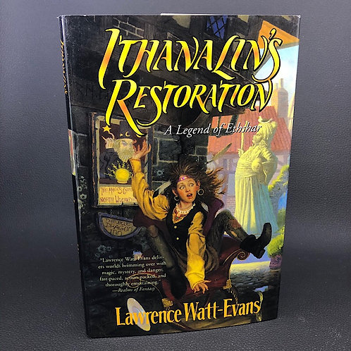 ITHANALINS RESTORATION A LEGEND OF ETHSHAR BY LAWRENCE WATT-EVANS