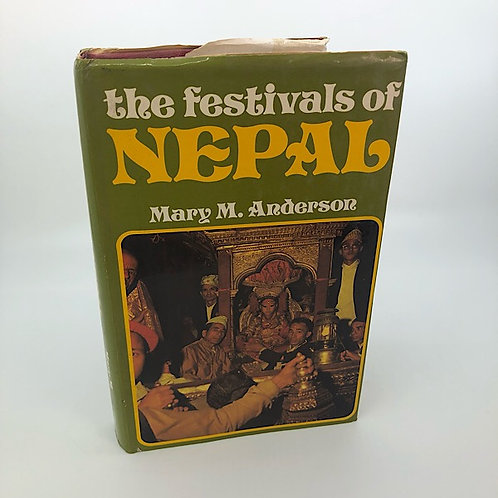 THE FESTIVALS OF NEPAL BY MARY ANDERSON
