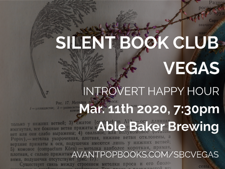 NEXT UP: 3/11/20 Silent Book Club Vegas BREW Edition at Able Baker Brewing