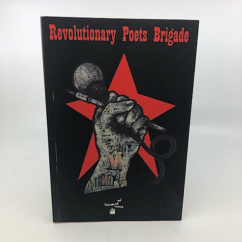 REVOLUTIONARY POETS BRIGADE VOL 1 SELECTED BY JACK HIRSCHMAN