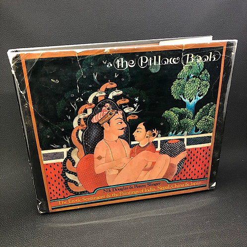 THE PILLOW BOOK EROTIC SENTIMENT AND PAINTINGS OF INDIA, NEPAL, CHINA & JAPAN