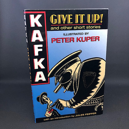 GIVE IT UP! AND OTHER SHORT STORIES BY KAFKA GRAPHIC NOVEL