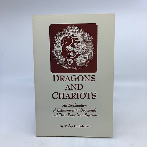 DRAGONS & CHARIOTS BY WESLEY H. BATEMAN