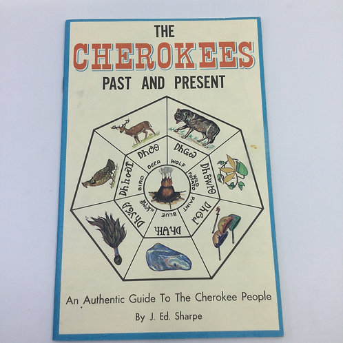 THE CHEROKEES PAST & PRESENT BY J.D. SHARPE