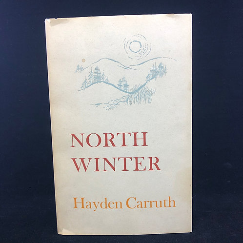 NORTH WINTER BY HAYDEN CARRUTH