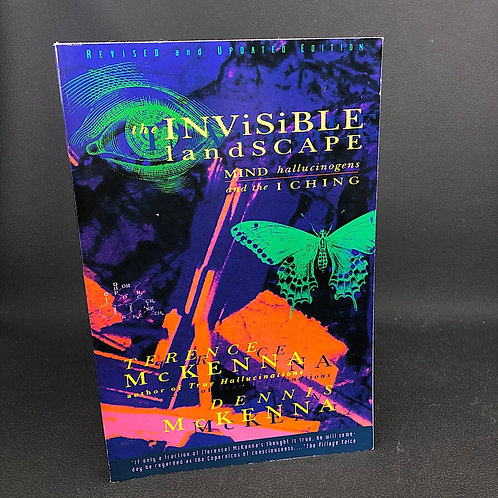 THE INVISIBLE LANDSCAPE BY TERENCE AND DENNIS MCKENNA