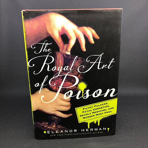 THE ROYAL ART OF POISON BY ELEANOR HERMAN