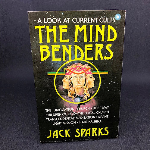 A LOOK AT CURRENT CULTS: THE MIND BENDERS