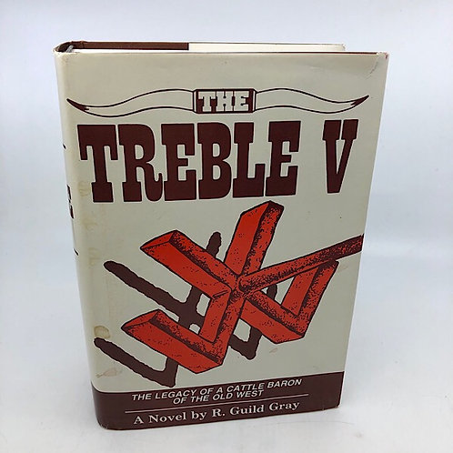 THE TREBLE V BY R. GUILD GRAY