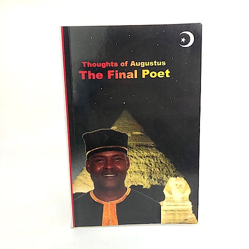 THOUGHTS OF AUGUSTUS THE FINAL POET BY AUGUSTUS EVANS