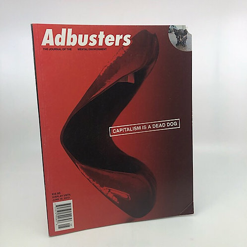 ADBUSTERS MAGAZINE MAY/JUNE 2013 ISSUE #107