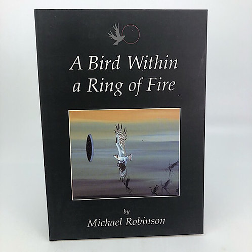 A BIRD WITHIN A RING OF FIRE