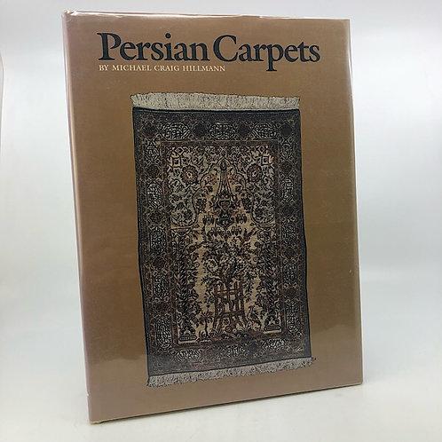 PERSIAN CARPETS BY MICHAEL GRAIG HILLMANN