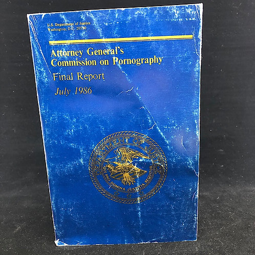 ATTORNEY GENERALS COMMISSION ON PORNOGRAPHY FINAL REPORT JULY 1986 VOLUME II