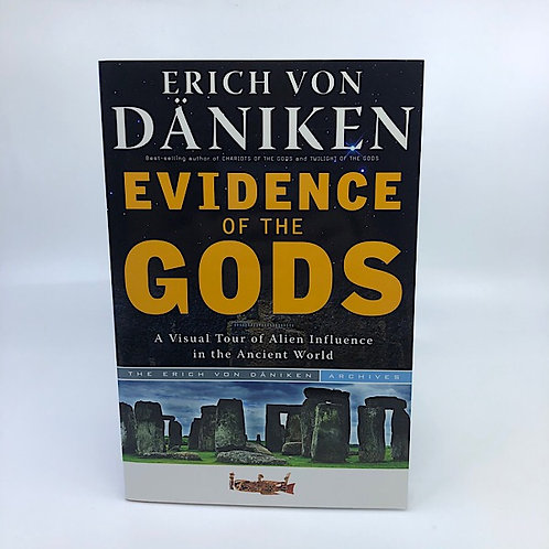 EVIDENCE OF THE GODS BY ERICH VON DANIKEN