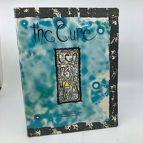 THE CURE: TEN IMAGINARY YEARS BY BARBARIAN, STEVE SUTHERLAND & ROBERT SMITH