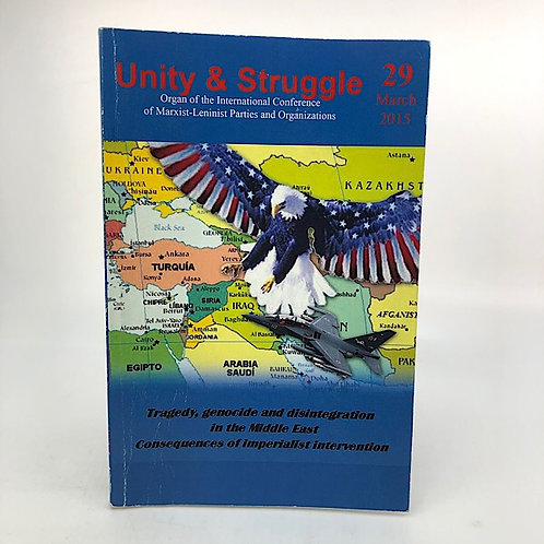 UNITY & STRUGGLE: JOURNAL OF INTERN'L CONFERENCE OF MARXIST-LENINIST PARTIES