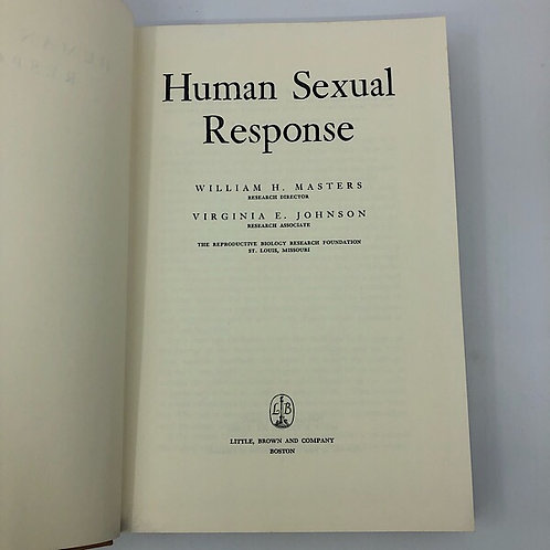 HUMAN SEXUAL RESPONSE BY WILLIAM H. MASTERS & VIRGINIA E. JOHNSON