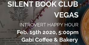 NEXT UP: 2/19/20 Silent Book Club Vegas at Gabi Coffee CAFE Edition